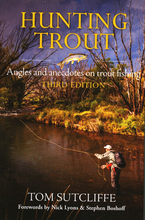 hunting trout by tom sutcliffe